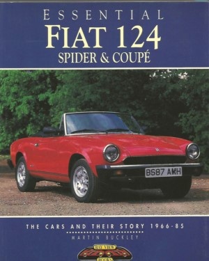 Essential Fiat 124 Spider & Coupé
